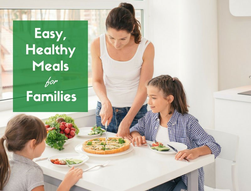 easy healthy meals for families wicked wellbeing