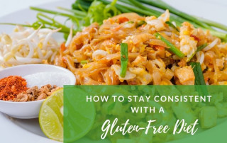 how to stay consistent with being gluten-free